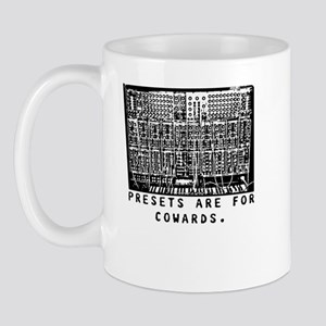 Presets Are For Cowards Synth Mug