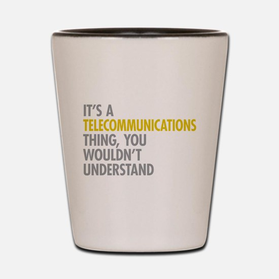 Telecommunications Thing Shot Glass