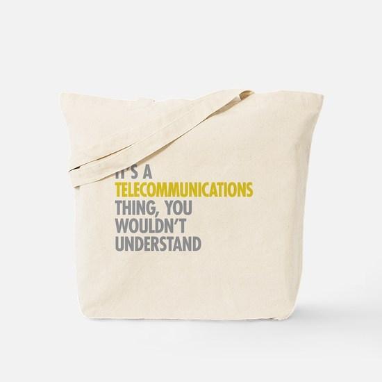Telecommunications Thing Tote Bag