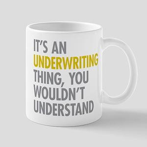 Underwriting Thing Mugs