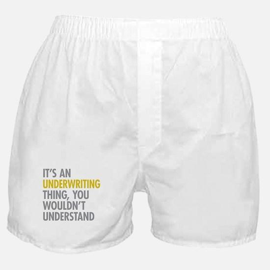 Underwriting Thing Boxer Shorts