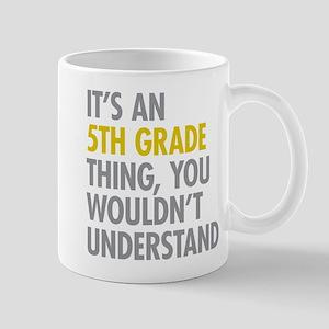 5th Grade Thing Mugs
