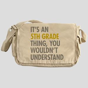 5th Grade Thing Messenger Bag