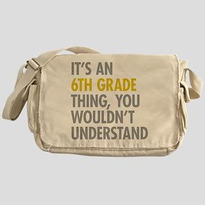 6th Grade Thing Messenger Bag