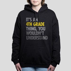 4th Grade Thing Women's Hooded Sweatshirt
