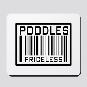 Poodles Priceless Barcode Mousepad