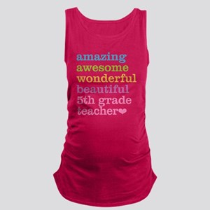 Amazing 5th Grade Teacher Maternity Tank Top