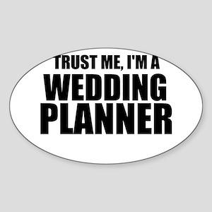 Trust Me, I'm A Wedding Planner Sticker