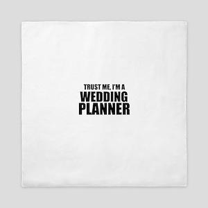 Trust Me, I'm A Wedding Planner Queen Duvet