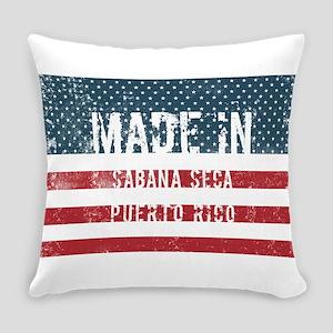 Made in Sabana Seca, Puerto Rico Everyday Pillow