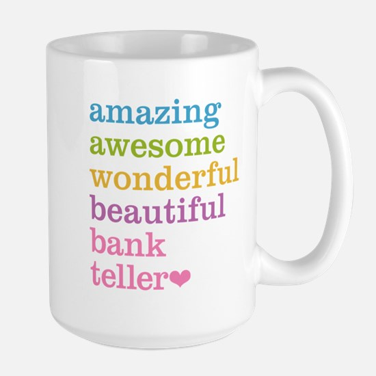 Amazing Bank Teller Mugs