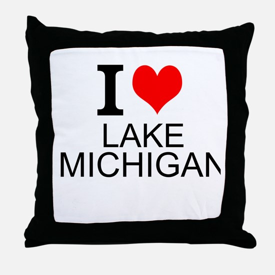 I Love Lake Michigan Throw Pillow