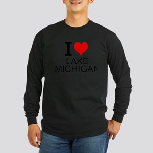 I Love Lake Michigan Long Sleeve T-Shirt
