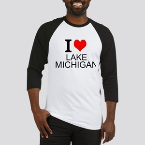 I Love Lake Michigan Baseball Jersey