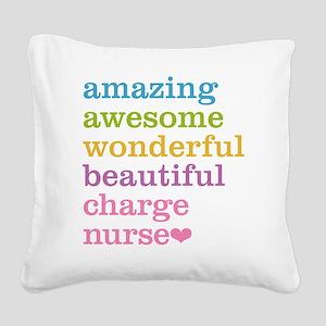 Amazing Charge Nurse Square Canvas Pillow
