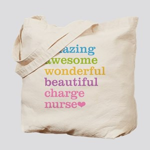 Amazing Charge Nurse Tote Bag