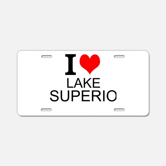 I Love Lake Superior Aluminum License Plate
