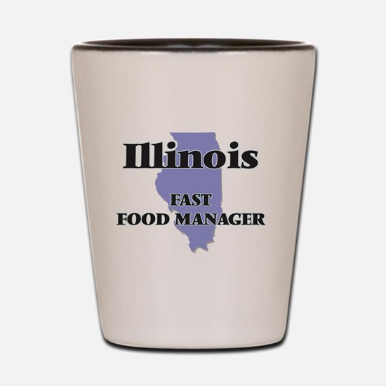 Illinois Fast Food Manager Shot Glass