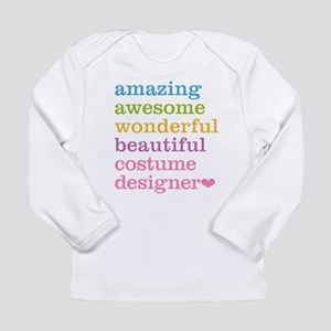 Amazing Costume Designer Long Sleeve T-Shirt