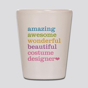 Amazing Costume Designer Shot Glass