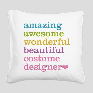 Amazing Costume Designer Square Canvas Pillow
