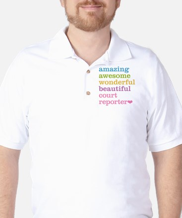 Amazing Court Reporter Golf Shirt