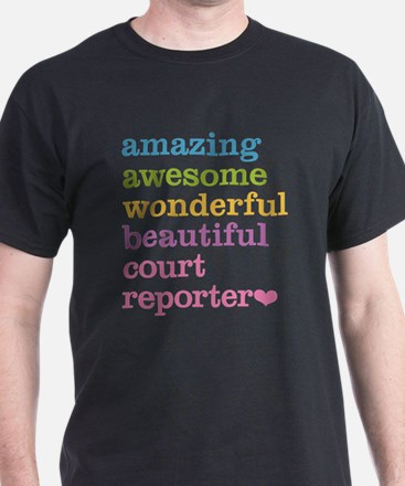 Amazing Court Reporter T-Shirt