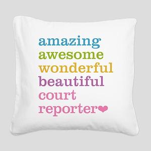 Amazing Court Reporter Square Canvas Pillow