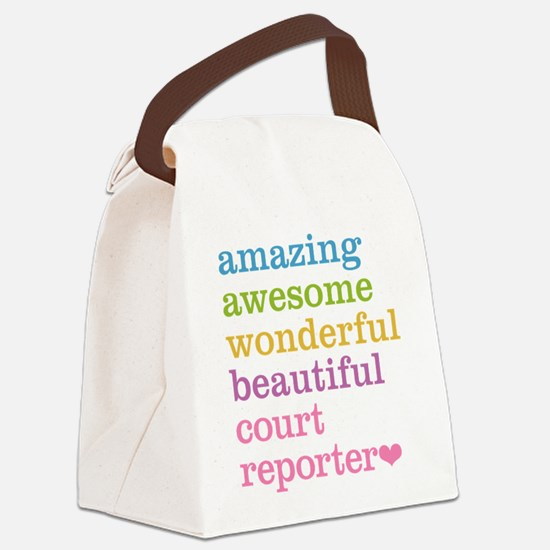 Amazing Court Reporter Canvas Lunch Bag