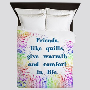 FRIENDS LIKE QUILTS GIVE WARMS AND COM Queen Duvet