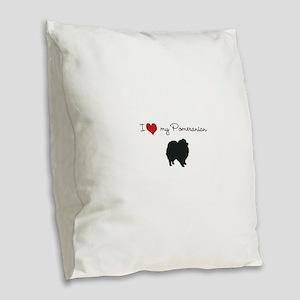 I love my Pomeranian Burlap Throw Pillow