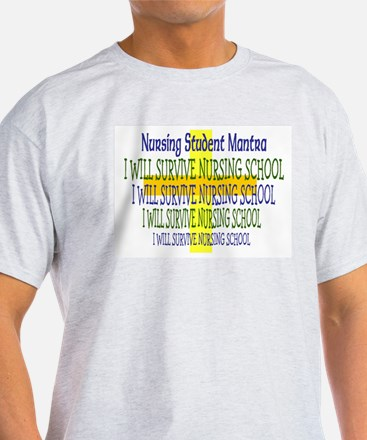 Nursing STUDENT MANTRA T-Shirt