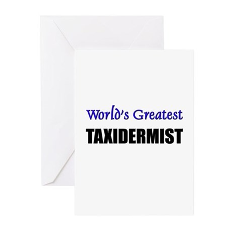 Worlds Greatest TAXIDERMIST Greeting Cards (Pk of