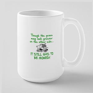 SENIOR MOMENTS - THOUGH THE GRASS MAY L Large Mug
