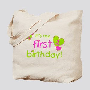 it's my first birthday Tote Bag