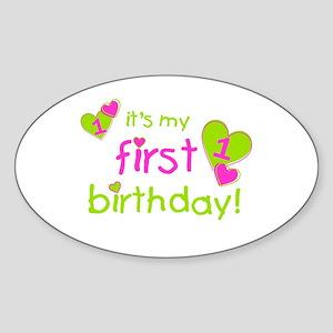 it's my first birthday Oval Sticker