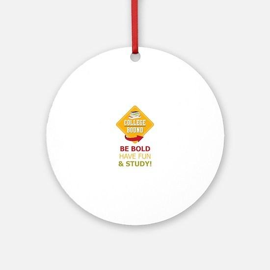 College Bound Fun Round Ornament