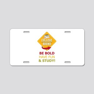College Bound  Fun Aluminum License Plate