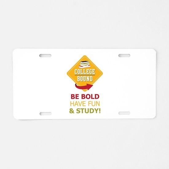 College Bound Fun Aluminum License Plate