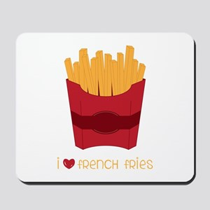 Love French Fries Mousepad