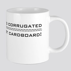its corrugated Mugs