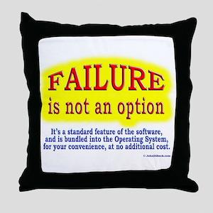 Failure Not An Option Throw Pillow