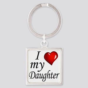 I love my Daughter Square Keychain