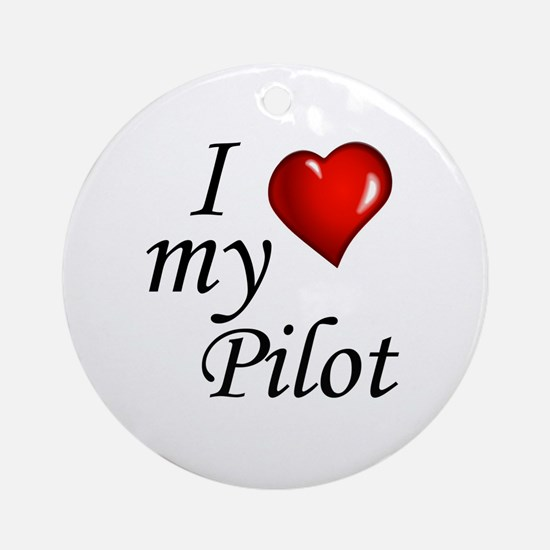 I Love My Pilot Round Ornament