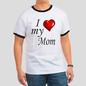 I Love My Mom Ringer T