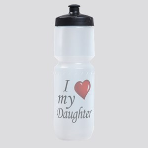 I love my Daughter Sports Bottle