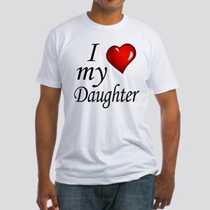 I love my Daughter T-Shirt
