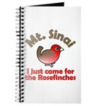 I Just Came for the Rosefinches Journal