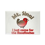 I Just Came for the Rosefinches Rect. Magnet (10)