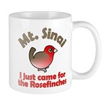 I Just Came for the Rosefinches Mug